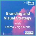 Branding & Visual Strategy for Business with Emma Veiga-Malta