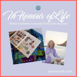 In honour of Life with Joy Truscott