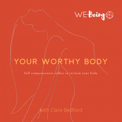 Your Worthy Body