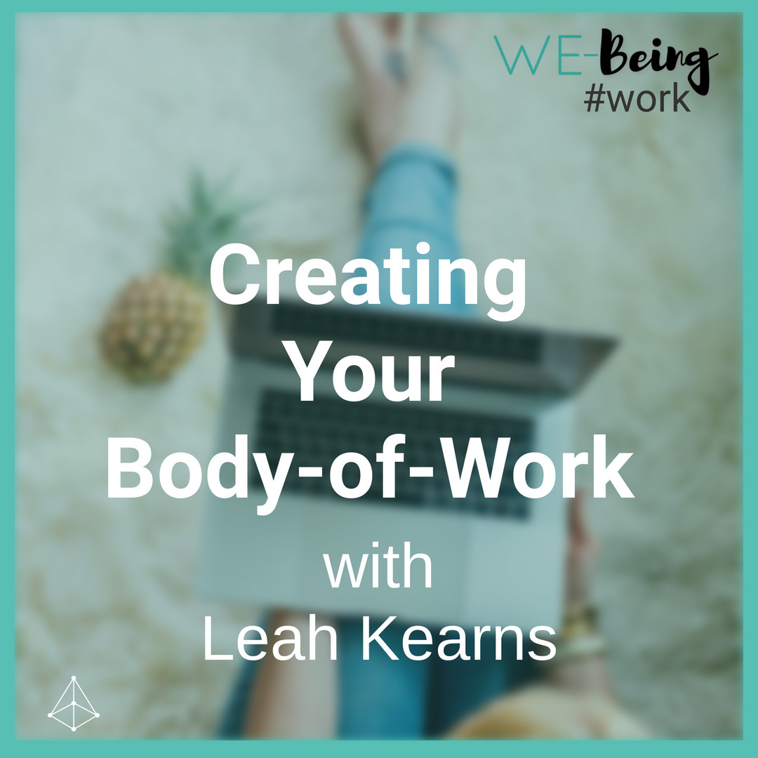creating your body of work with Leah Kearns