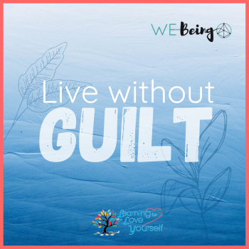 Image with text live without guilt