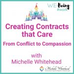 Creating Contracts that Care – from Conflict to Compassion