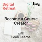 Become a Course Creator :: Digital Retreat :: VIP Package