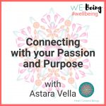 Connecting with your Passion and Purpose